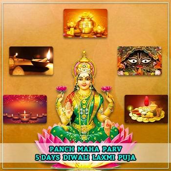 Panch Maha parv (5 days Diwali Laxmi Puja)