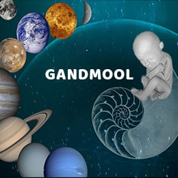 What is Gandmool (Gandanta Birth)?