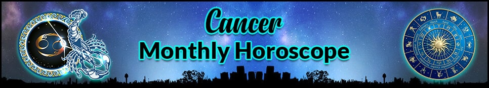 Cancer Monthly Horoscope