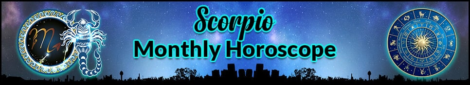Scorpio Monthly Horoscope