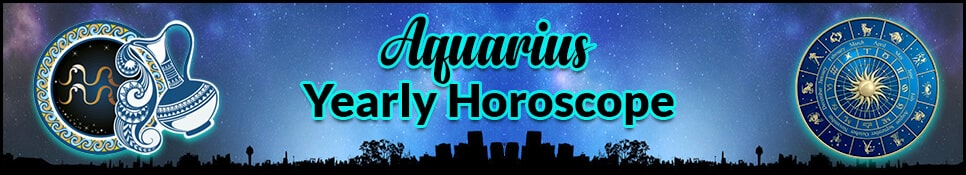 Aquarius Yearly Horoscope