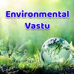 Environmental Vastu