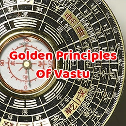 Golden Principles of Vastu