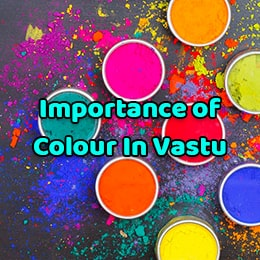 The Importance of Colour in Vastu